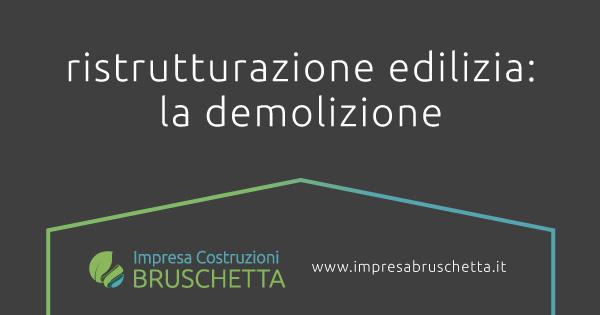 ristrutturazione edilizia: la demolizione